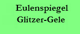 Eulenspiegel_Glitzergel_text
